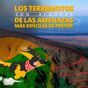 Terremotos, una amenaza difícil de prever