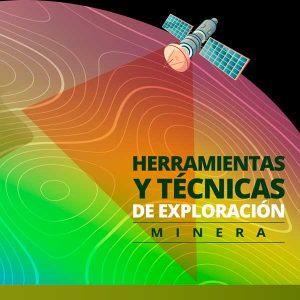 Herramientas y técnicas de exploración minera