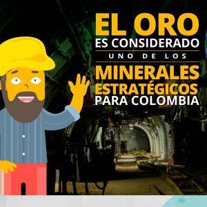 El oro es un mineral estratégico para Colombia
